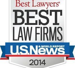 "U.S. News –  Best Lawyers® ""Best Law Firms"" in 2014"